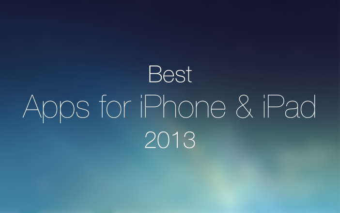 Best Apps for iPhone & iPad