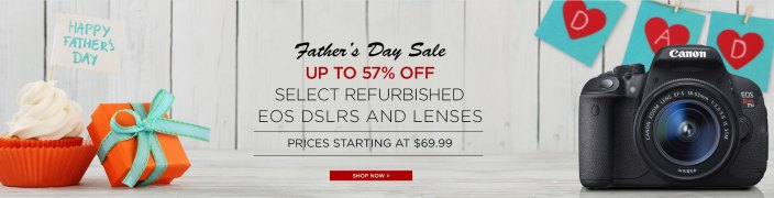 canon-fathers-day-refurbished-sale