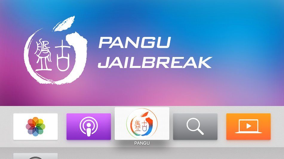 Pangu Jailbreak Apple TV