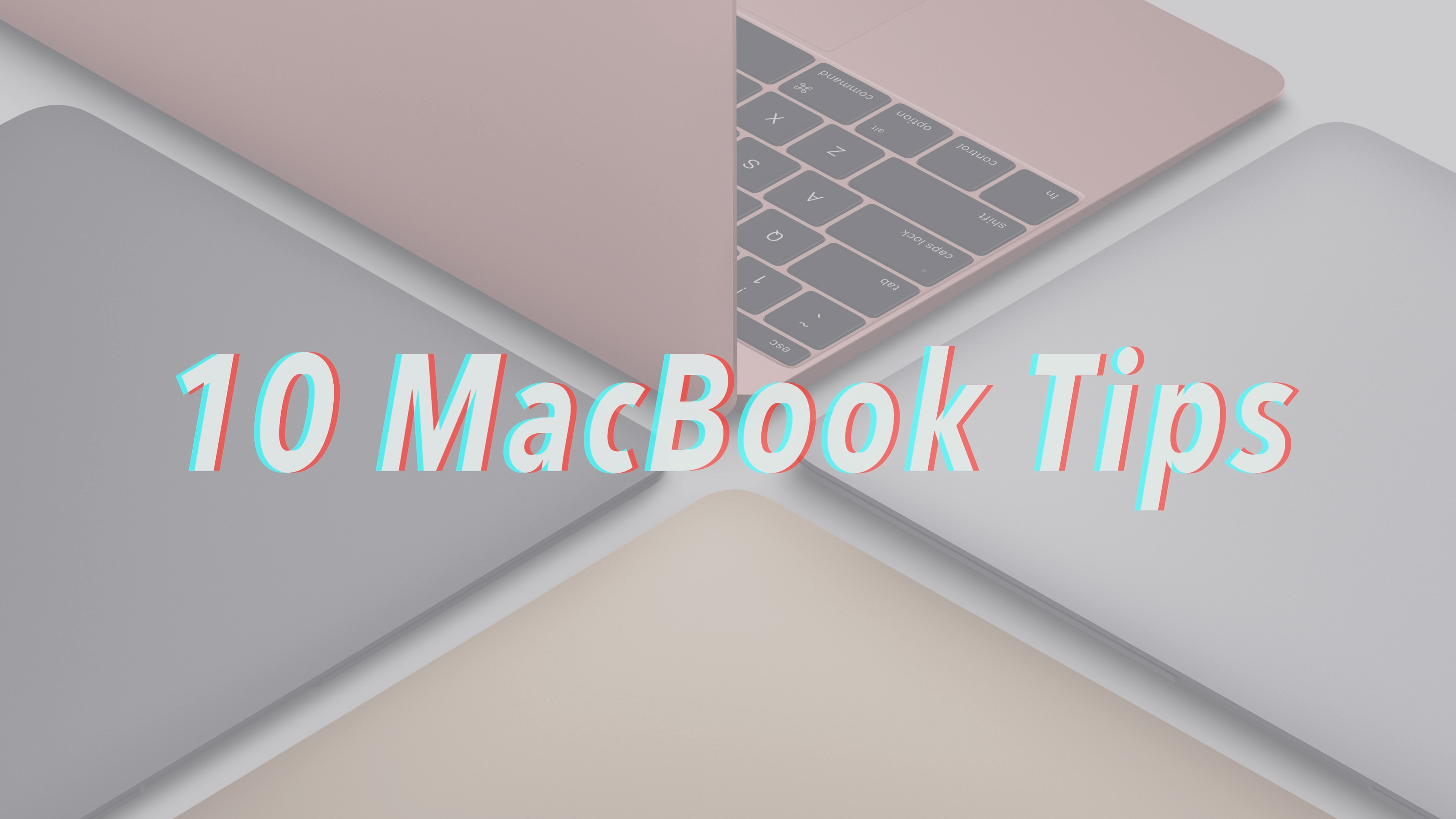 10 MacBook Tips