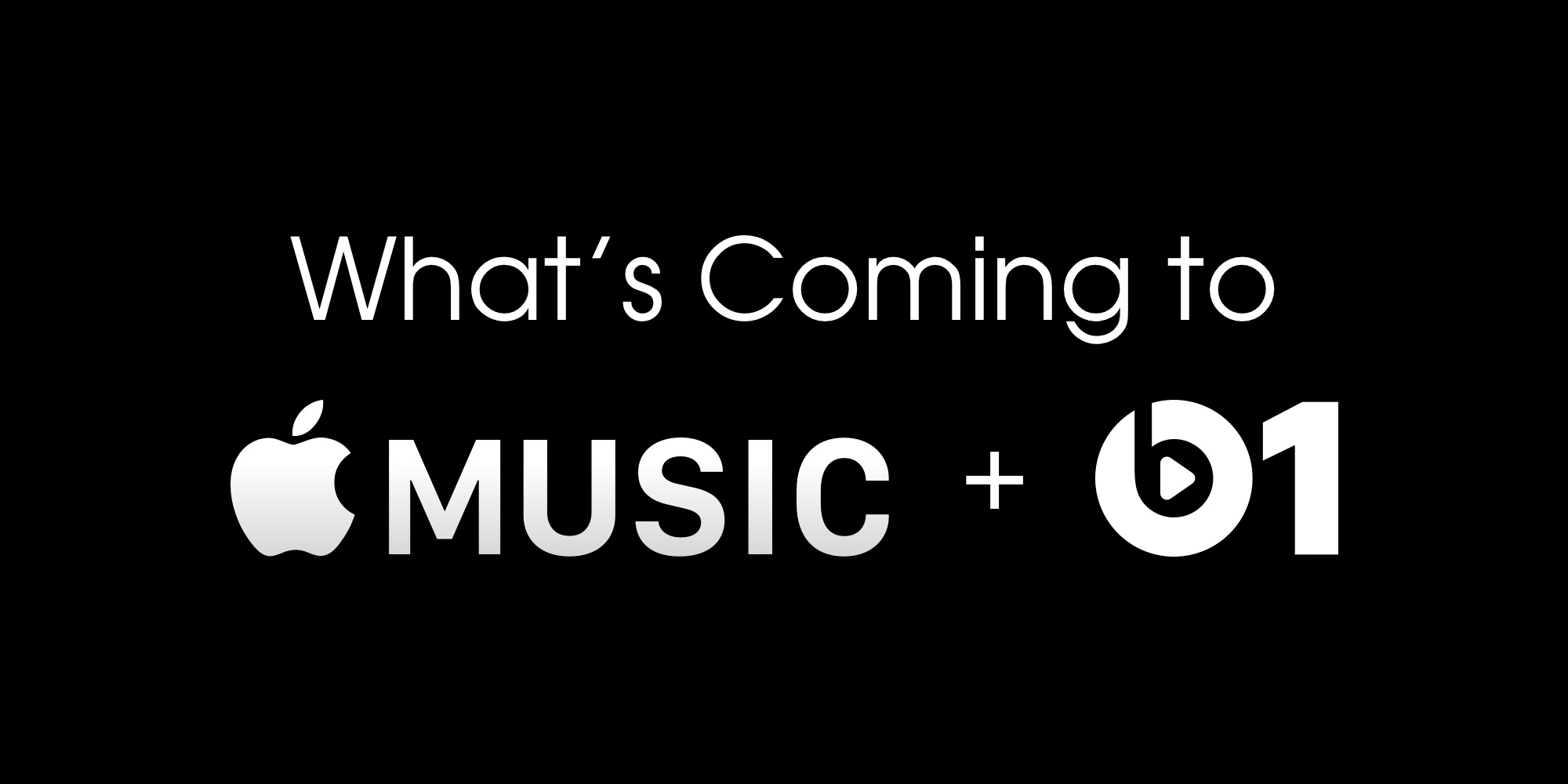 What's coming to Apple Music and Beats 1