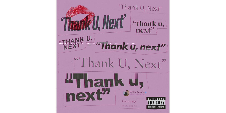 Thank U Next Artwork - Ariana Grande's latest album – thank u, next – sets two new Apple Music records