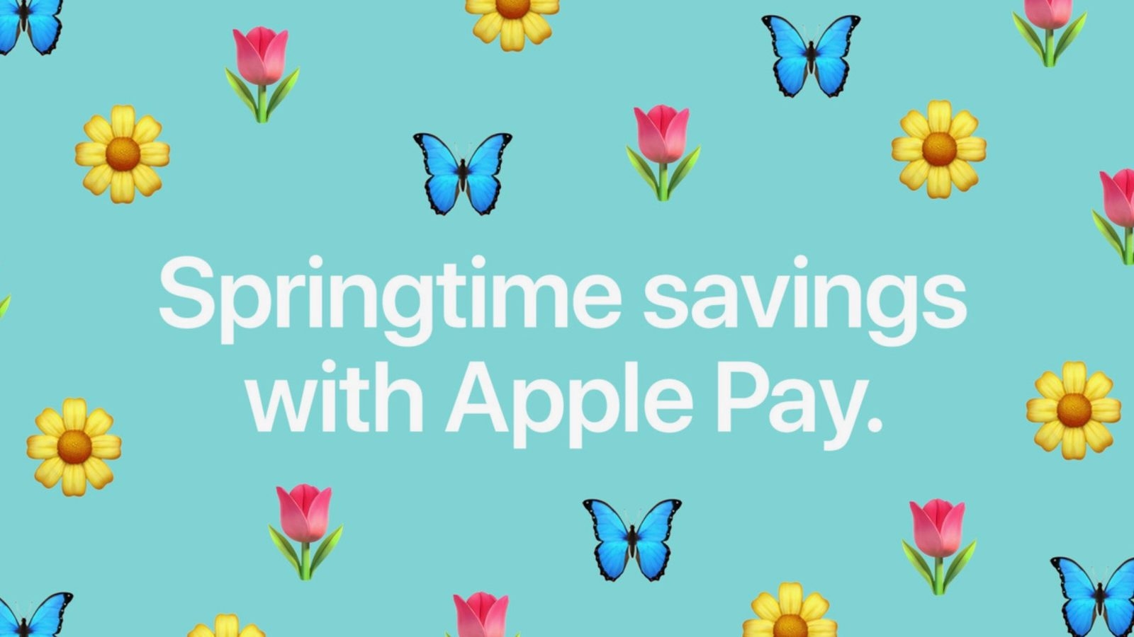 Apple launches 'Springtime Savings' Apple Pay deals with Postmates, Wayfair, more