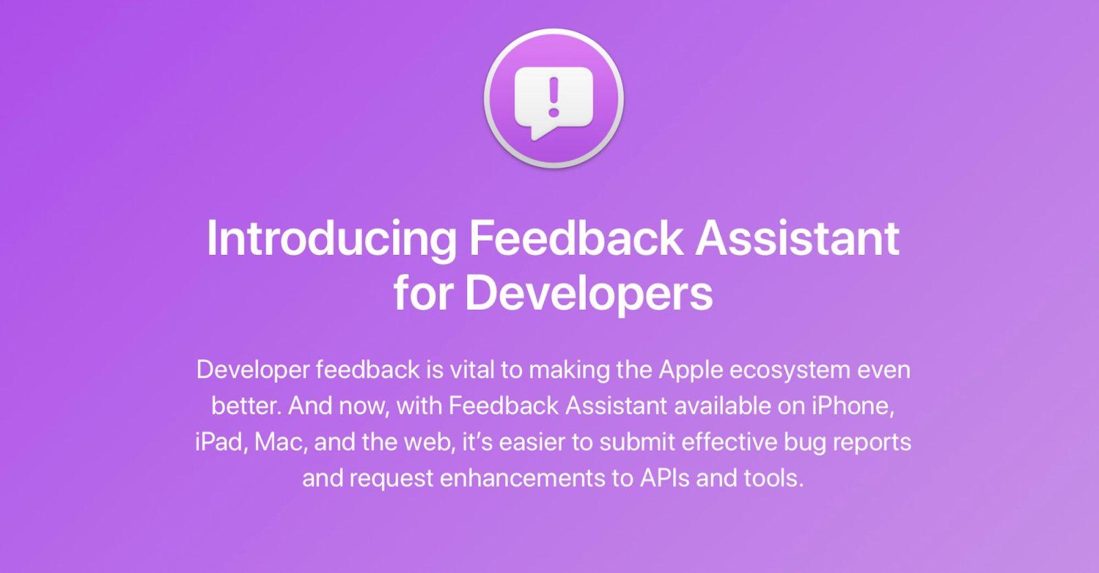 Apple expands Feedback Assistant platform to developers, replacing Bug Reporter