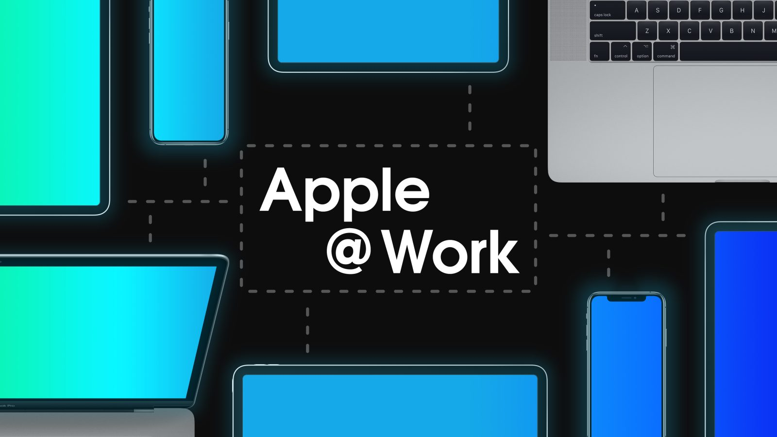 Introducing Apple @ Work, a new 9to5Mac series covering Apple in the enterprise