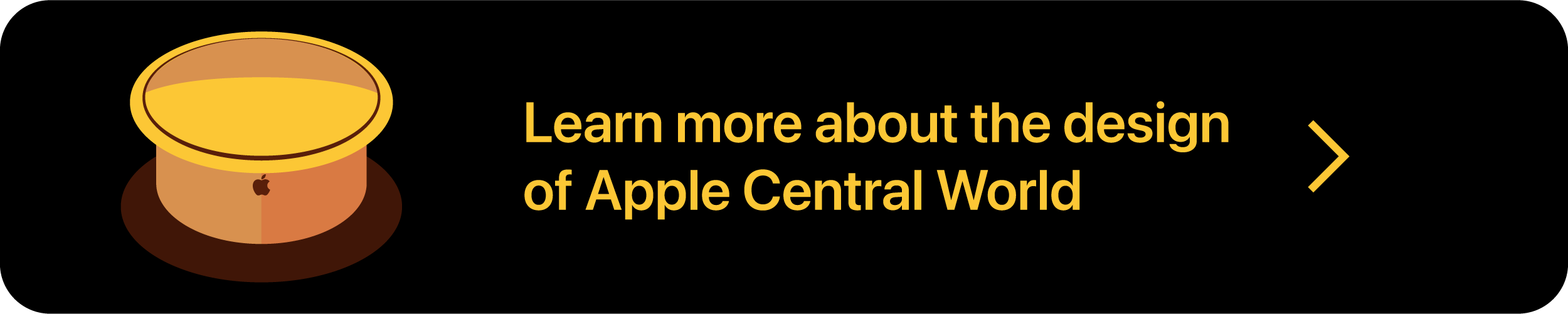 Button: Learn more about the design of Apple Central World