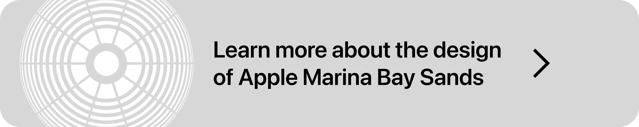 Click here to learn more about the design of Apple Marina Bay Sands