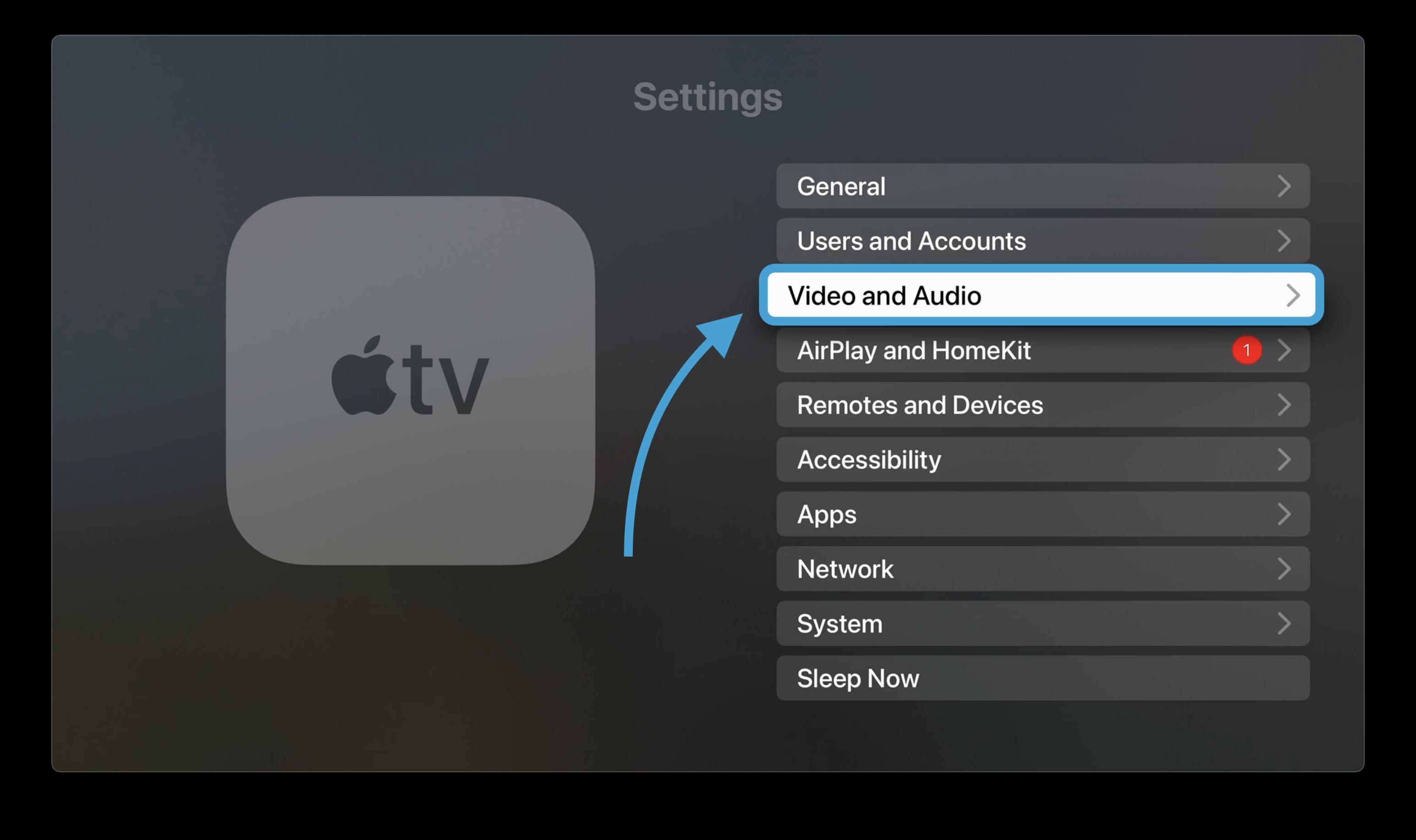 How to set HomePod as Apple TV default speakers walkthrough 1 - Choose Video and Audio in Settings