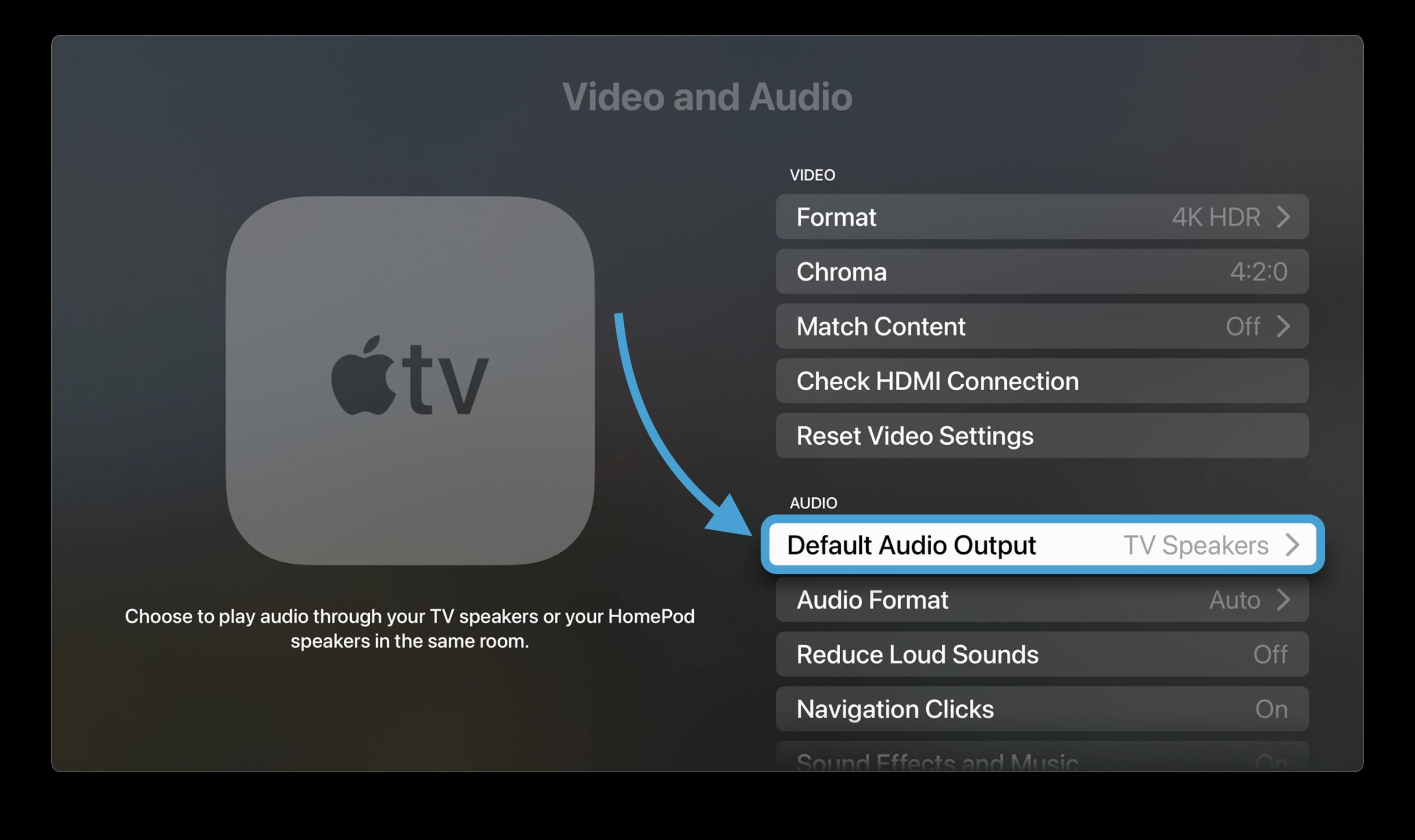 How to set HomePod as Apple TV default speakers walkthrough 2 - Choose Default Audio Output