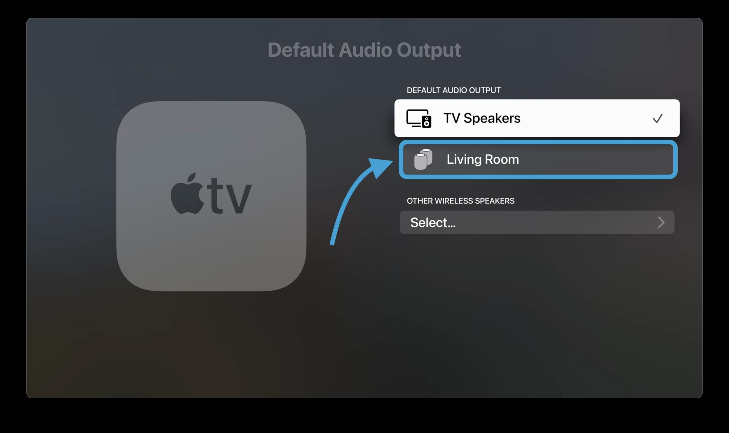 """Pilih HomePod yang muncul di bawah """"Speaker TV"""""""