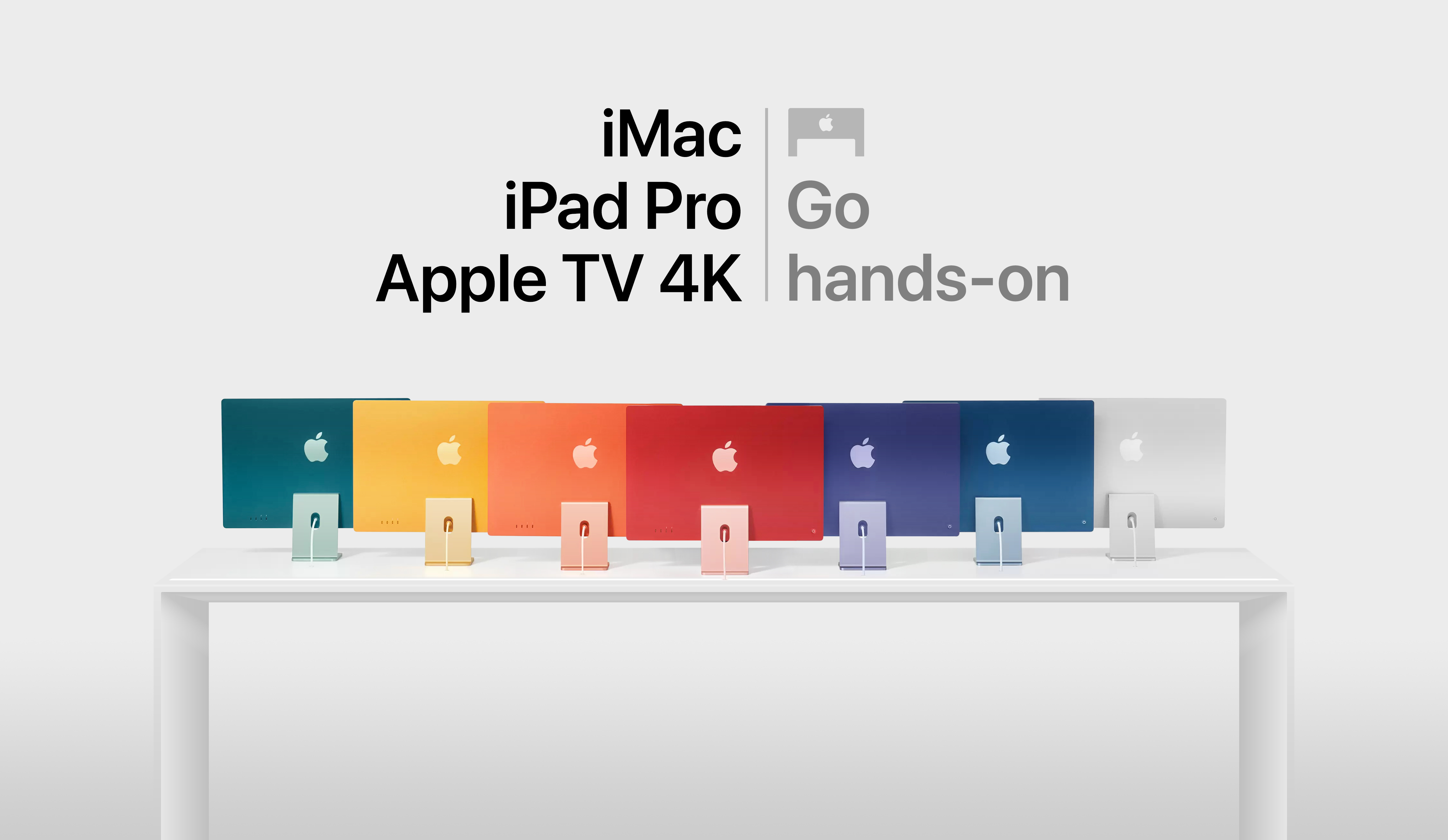 Go hands-on with iMac, iPad Pro, and Apple TV 4K.