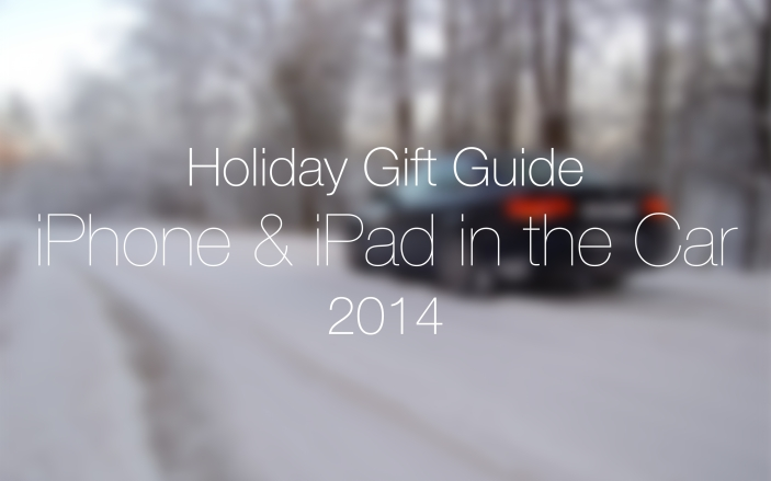 holiday gift guide iPhone and iPad in the car